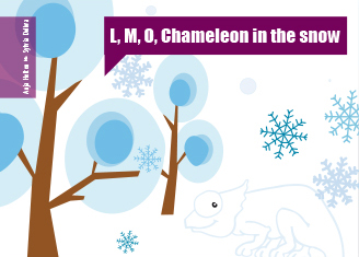 L, M, O, Chameleon in the snow